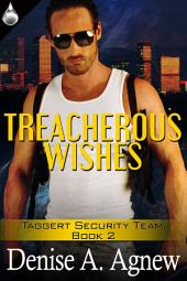 Treacherous Wishes
