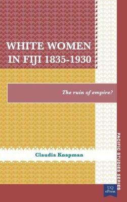 White Women in Fiji  1835   1930 PDF