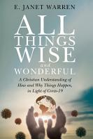 All Things Wise and Wonderful PDF