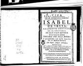 Vida de la venerable madre Isabel de Jesús, recoleta agustina en el convento de San Juan Bautista de la Villa de Arena