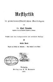 Aesthetik in gemeinverständlichen Vorträgen: Bände 1-2