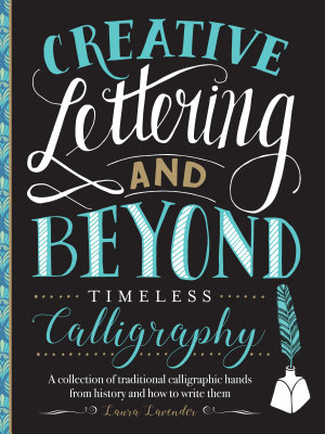 Creative Lettering and Beyond  Timeless Calligraphy