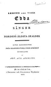Sæmund den vises Edda: sånger af Nordens äldsta skalder, efter handskrifter från skandinaviska forn-språket