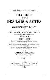 Recueil général des lois et actes du gouvernement d'Haïti: depuis la proclamation de son indépendance jusqu'à nos jours, Volume7