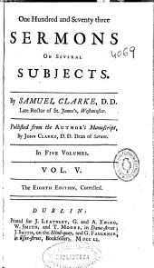 One Hundres and Seventy Three Sermons on Several Subject: Volume 5