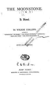 The Moonstone: A Novel, Volume 10