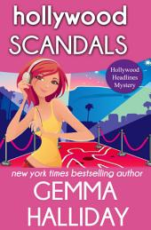 Hollywood Scandals:Hollywood Headlines Mysteries book #1