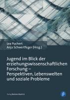 Jugend im Blick der erziehungswissenschaftlichen Forschung     Perspektiven  Lebenswelten und soziale Probleme PDF