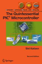 The Quintessential PIC® Microcontroller: Edition 2