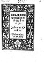 Äin christlicher Sendbrieff an die Wittenberger. - Wittemberg 1524