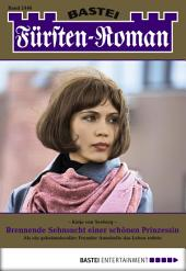 Fürsten-Roman - Folge 2446: Brennende Sehnsucht einer schönen Prinzessin