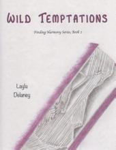 Wild Temptations - Finding Harmony Series: Book 2