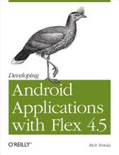 Developing Android Applications with Flex 4 5 PDF