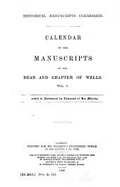 Calendar of the manuscripts of the dean and chapter of Wells ...