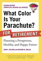 What Color Is Your Parachute  For Retirement PDF