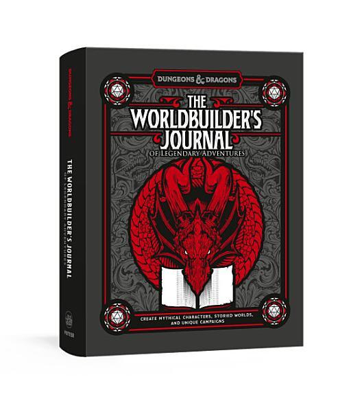 Download The Worldbuilder s Journal of Legendary Adventures Book
