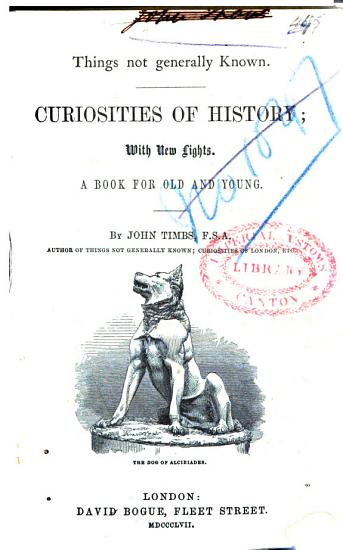 Things Not Generally Known  Curiosities of History PDF
