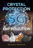 Crystal Protection from 5G and EMF Pollution