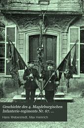 Geschichte des 4. Magdeburgischen Infanterie-Regiments Nr. 67: Mannschaftsausg