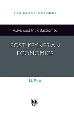 Advanced Introduction to Post Keynesian Economics