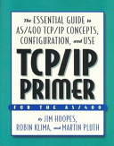 TCP/IP Primer for the AS/400