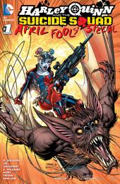 Harley Quinn & the Suicide Squad April Fool's Special (2016-) #1