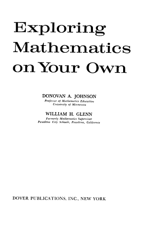 Exploring Mathematics On Your Own