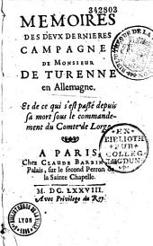 Mémoires des deux dernières campagnes de M. de Turenne, en Allemagne, et ce qui s'est passé depuis sa mort sous le commandement du comte de Lorge