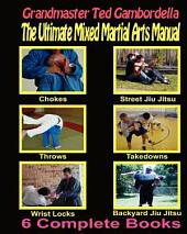 The Ultimate Mixed Martial Arts Manual