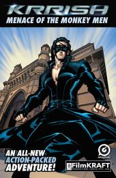 KRRISH : THE MENACE OF THE MONKEY MEN: Issue 1