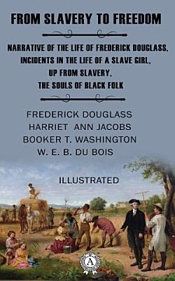 From Slavery to Freedom  Illustrated PDF