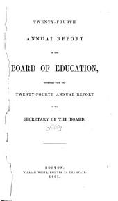 Annual Report of the Board of Education: Volume 24, Part 1860