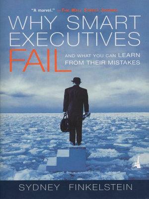 Why Smart Executives Fail