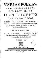 Obras poeticas del Exc.mo Señor Don Eugenio Gerardo Lobo ..., 2