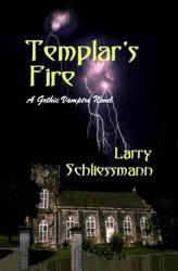 Templar S Fire A Gothic Vampire Novel Book PDF