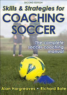 Skills   Strategies for Coaching Soccer PDF
