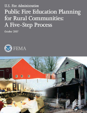 Public Fire Education Planning for Rural Communities  A Five Step Process