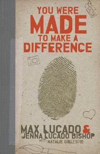 You Were Made to Make a Difference Book