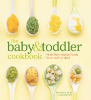 The Baby and Toddler Cookbook PDF