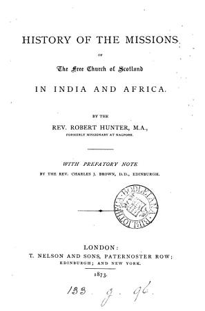 History of the Missions of the Free Church of Scotland in India and Africa PDF