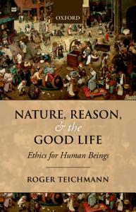 Nature  Reason  and the Good Life PDF