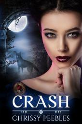 Crash - Book 2 (A Paranormal, Vampire Romance)