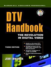 DTV: The Revolution in Digital Video: Edition 3
