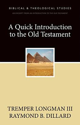A Quick Introduction to the Old Testament PDF