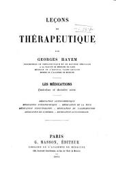 Lecons de Therapeutique : Les Medications