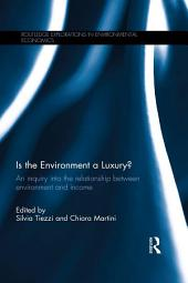 Is the Environment a Luxury?: An Inquiry into the relationship between environment and income