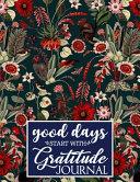 Good Days Start With Gratitude Journal Book