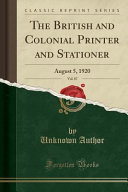 The British and Colonial Printer and Stationer  Vol  87 PDF