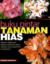 Buku Pintar Tanaman Hias