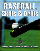 Baseball Skills and Drills